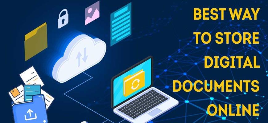 best way to store digital documents online